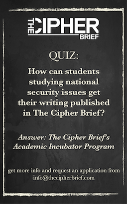 The Cipher Brief's Academic Incubator